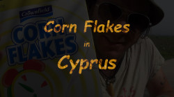 Corn Flakes in Cyprus - Youtube Photo - 2